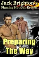 Preparing the Way ebook by Jack Brighton