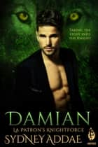 KnightForce Damian ebook by Sydney Addae
