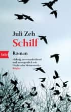 Schilf - Roman eBook by Juli Zeh