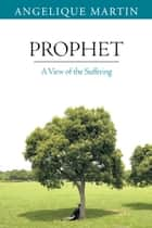 Prophet ebook by Angelique Martin
