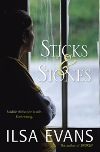 Sticks and Stones ebook by Ilsa Evans