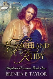 A Highland Ruby ebook by Brenda B. Taylor
