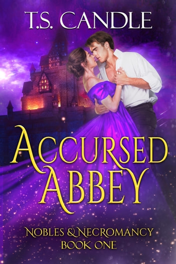 Accursed Abbey ebook by T.S. Candle