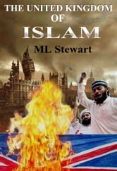 The United Kingdom of Islam. ebook by ML Stewart
