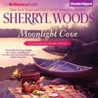 Moonlight Cove audiobook by Sherryl Woods