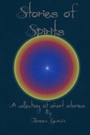 Stories of Spirits ebook by Teresa Garcia