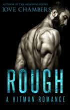 Rough - A Hitman Romance ebook by