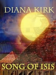 Song of Isis ebook by Kirk, Diana