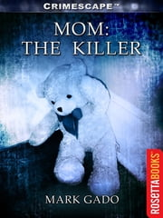 Mom - The Killer ebook by Mark Gado
