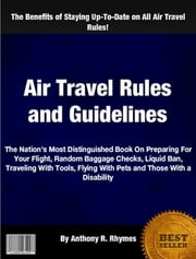 Air Travel Rules and Guidelines ebook by Anthony R. Rhymes