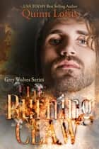 The Burning Claw ebook by Quinn Loftis