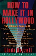 How To Make It In Hollywood ebook by Linda Buzzell