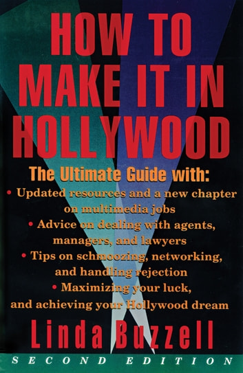 How To Make It In Hollywood - Second Edition ekitaplar by Linda Buzzell