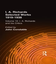 I A Richards & His Critics V10 ebook by John Constable