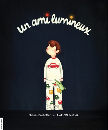 Un ami lumineux ebook by Simon Boulerice