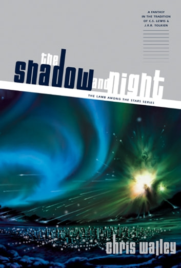 The Shadow and Night ebook by Chris Walley