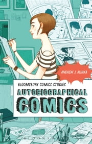 Autobiographical Comics ebook by Professor Andrew J. Kunka