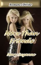 More Than Friends ebook by Mary Suzanne
