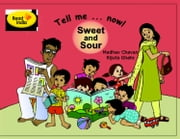 Tell me now - Sweet and Sour ebook by Madhav Chavan