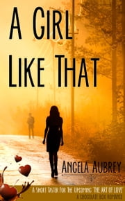 A Girl Like That ebook by Angela Aubrey