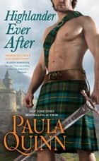 Highlander Ever After ebook by Paula Quinn