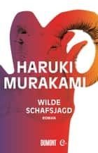 Wilde Schafsjagd - Roman eBook by Haruki Murakami