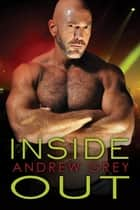 Inside Out ebook by Andrew Grey