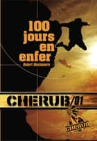 Cherub (Mission 1) - 100 jours en enfer ebook by Robert Muchamore