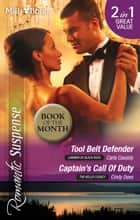 Tool Belt Defender/Captain's Call Of Duty ebook by