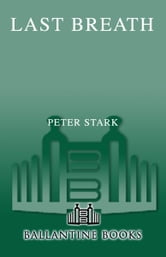 Last Breath - The Limits of Adventure ebook by Peter Stark