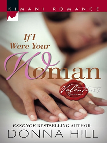 If I Were Your Woman ebook by Donna Hill