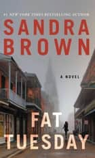 Fat Tuesday ebook by Sandra Brown