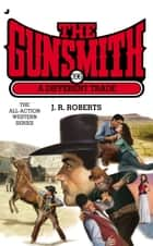 The Gunsmith #396 - A Different Trade ebook by J. R. Roberts