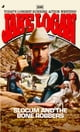 Slocum 299: Slocum and the Bone Robbers eBook par Jake Logan