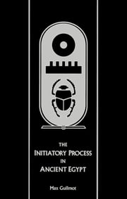 The Initiatory Process in Ancient Egypt ebook by Kobo.Web.Store.Products.Fields.ContributorFieldViewModel