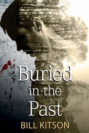 Buried in the Past ebook by Bill Kitson