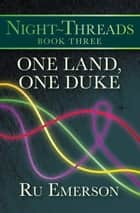 One Land, One Duke ebook by