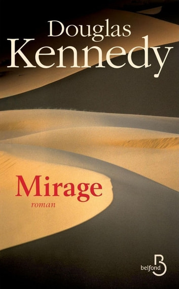 Mirage ebook by Douglas KENNEDY
