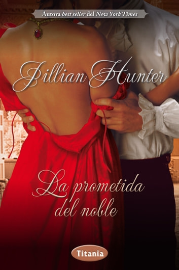 La prometida del noble ebook by Jillian Hunter