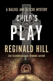 Child's Play ebook by Reginald Hill