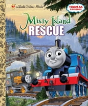Misty Island Rescue (Thomas & Friends) ebook by Rev. W. Awdry,Golden Books