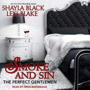 Smoke and Sin audiobook by Shayla Black, Lexi Blake
