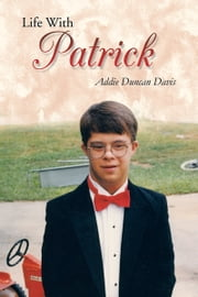 Life With Patrick ebook by Addie Duncan Davis
