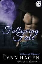 Following Fate ebook by Lynn Hagen
