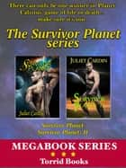 Juliet Cardin's 2-Book Box Set - Survivor Planet I and Survivor Planet II ebook by Juliet Cardin