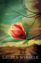 Shine ebook by Lauren Myracle