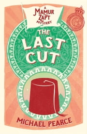 The Last Cut (Mamur Zapt, Book 11) ebook by Michael Pearce