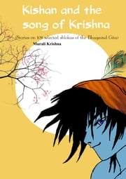Kishan And The Song Of Krishna ebook by Murali Krishna