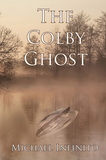 The Colby Ghost ebook by Michael Infinito