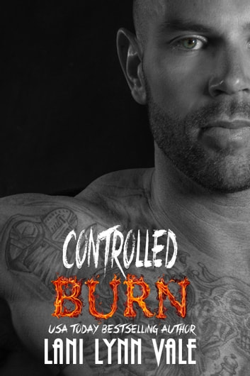 Controlled Burn ebook by Lani Lynn Vale